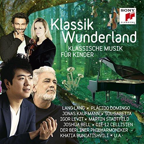 Klassik Wunderland - Klassische Musik Für Kinder