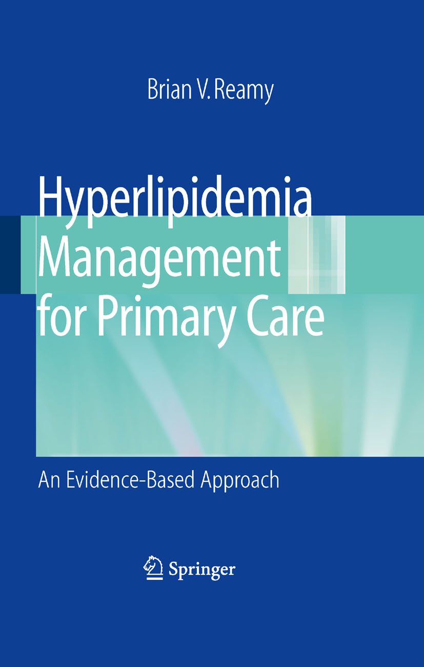Hyperlipidemia Management For Primary Care: An Evidence-Based Approach (English Edition)