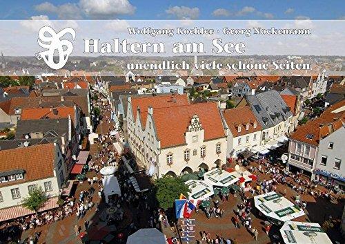 Preisvergleich Produktbild Haltern am See unendlich viele schöne Seiten: Bildband über die Stadt Haltern am See.