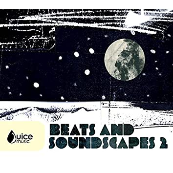 Beats and Soundscapes 2