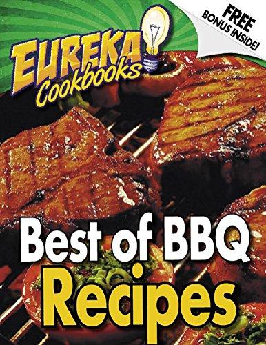 EUREKA! Cookbooks Best Of BBQ - Volume 1: EUREKA! Cookbooks Guide To BBQ RECIPES - VOLUME 1 (EUREKA! GUIDES) (English Edition)