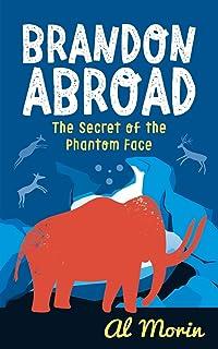 Brandon Abroad: The Secret of the Phantom Face