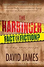 The Harbinger: Fact or Fiction?: Does Isaiah 9:10 Really Contain an Ancient Mystery That Holds the Secret to America's Future?