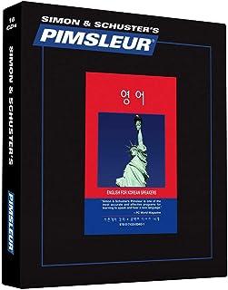 Pimsleur English for Korean Speakers Level 1 CD: Learn to Speak and Understand English for Korean with Pimsleur Language Programs