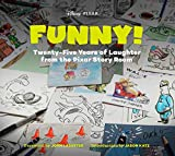 Funny! Twenty-five Years of Laughter from the Pixar Story Room