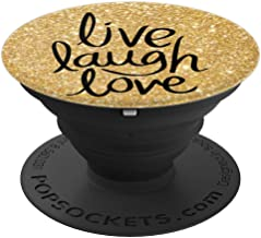 Live Laugh Love - Gold Bling & Black - PopSockets Grip and Stand for Phones and Tablets