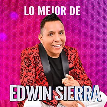 Lo Mejor de Edwin Sierra