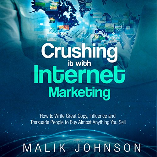 Crushing It with Internet Marketing audiobook cover art