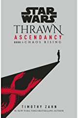 Star Wars: Thrawn Ascendancy: (Book 1: Chaos Rising) Kindle Edition
