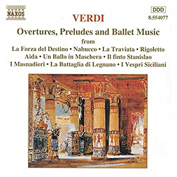 Verdi: Overtures /  Preludes /  Ballet Music