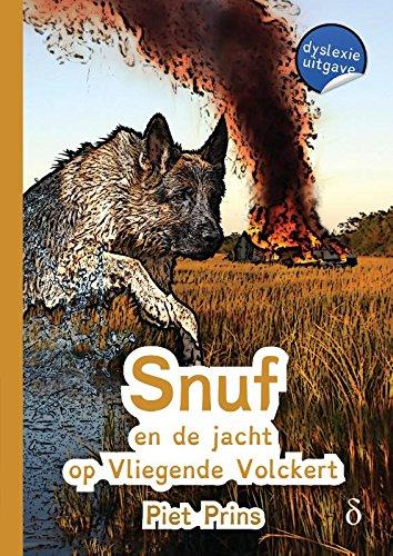 Snuf en de jacht op Vliegende Volckert (Snuf de hond)
