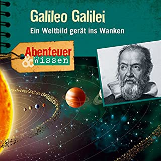 Galileo Galilei - Ein Weltbild gerät ins Wanken Titelbild
