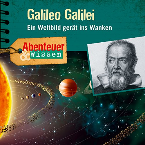 Galileo Galilei - Ein Weltbild gerät ins Wanken     Abenteuer & Wissen              By:                                                                                                                                 Michael Wehrhan                               Narrated by:                                                                                                                                 Frauke Poolman,                                                                                        Tom Jacobs,                                                                                        Jakob Roden,                   and others                 Length: 1 hr and 20 mins     Not rated yet     Overall 0.0