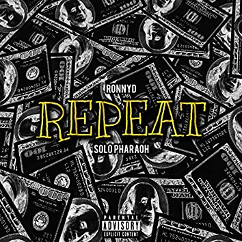 Repeat (feat. Ronnyd)