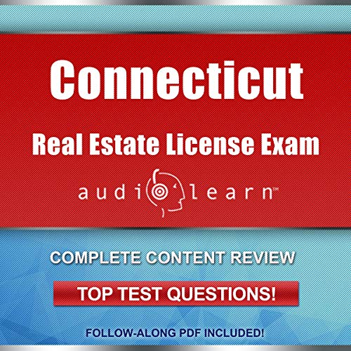 Connecticut Real Estate License Exam AudioLearn - Complete Audio Review for the Real Estate License Examination in Connecticut! audiobook cover art