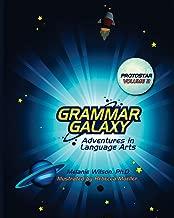 Grammar Galaxy: Protostar: Adventures in Language Arts (Volume 2)