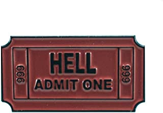 Ticket to Hell Pin - 1 Inch Wide Ceramic Enamel Pin