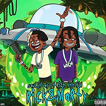 Rick N Morty (feat. Rich The Kid)