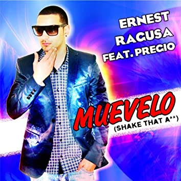 Muevelo (feat. Pregio) [Shake That a**]