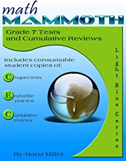 Math Mammoth Grade 7 Tests and Cumulative Reviews