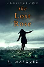 The Lost Rose (Carol Karuso Mystery)