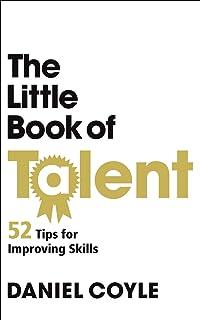 The Little Book of Talent Coyle, Daniel
