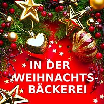 In der Weihnachtsbäckerei (Instrumentalversionen)