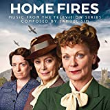 Home Fires (Music From The Televisio N Series)