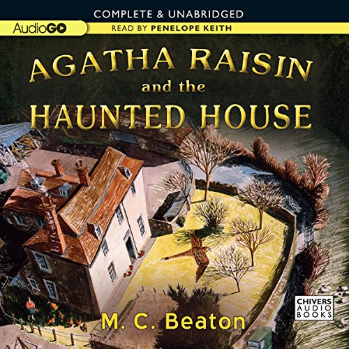 Agatha Raisin and the Haunted House audiobook cover art