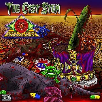 The Cyst Stem