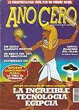 Año Cero - Núm. 45 (La increíble tecnología egipcia)