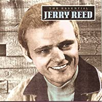 The Essential Jerry Reed by Jerry Reed (1995-08-01)
