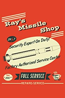 Ray's Missile Shop 24 7 Security Expert On Duty! Factory Authorized Service Center Since 1947 Full Service Free Coffee! Repairs Service: 6x9 Inch, 110 Page, Wide Ruled Paper, Notebook