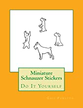 Miniature Schnauzer Stickers: Do It Yourself