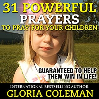 31 Powerful Prayers to Pray for Your Children audiobook cover art
