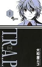 表紙: T.R.A.P.(1) (少年サンデーコミックス) | 大和屋エコ
