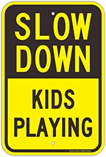 Slow Down Kids Playing Signs, Slow Down Children Playing Sign, 18 x 12 Engineer Grade Reflective Sheeting Rust Free Aluminum, Weather Resistant, Waterproof, Durable Ink, Easy to Mount