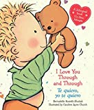 I Love You Through and Through / Te quiero, yo te quiero (Bilingual) (Caroline Jayne Church) (Spanish and English Edition)