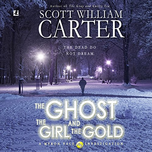 The Ghost, the Girl, and the Gold audiobook cover art