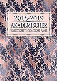 2018-2019 Akademischer Wöchentlicher und Monatlicher Planer: Roségold Marine Floral Terminkalender Organizer, Studienplaner Und Agenda Zum ... College (2018 2019 Kalendar Rosegold, Band 2)