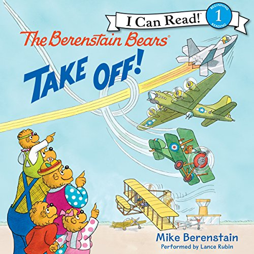 The Berenstain Bears Take Off! audiobook cover art