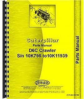 For Caterpillar D6C Crawler Parts Manual (New) (10K7953-10K11939)