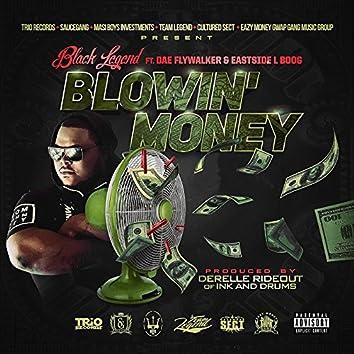 Blowin' Money (feat. Dae Flywalker & Eastside L Boog)