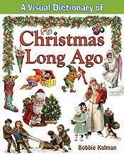 A Visual Dictionary of Christmas Long Ago (Crabtree Visual Dictionaries)
