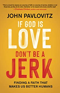 If God is Love, Don't Be a Jerk