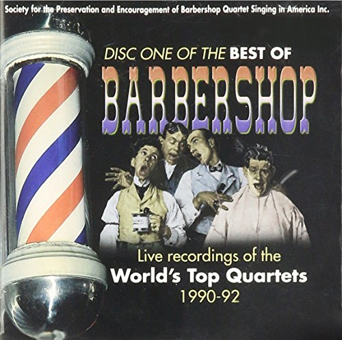 The Best of Barbershop: Disc One (1990 - 92)