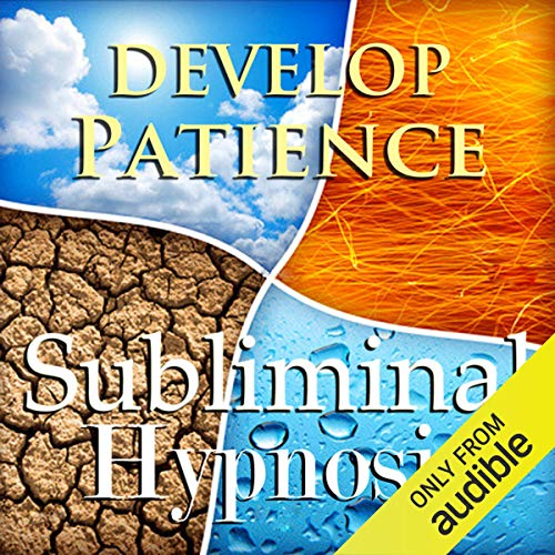 Develop Patience Subliminal Affirmations cover art