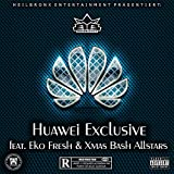 Huawei Exclusive [Explicit]