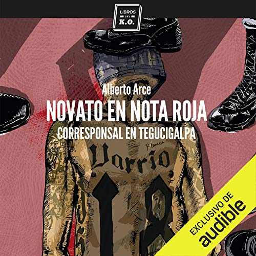 Couverture de Novato en nota roja (Narración en Castellano) [Rookie on Red Note]