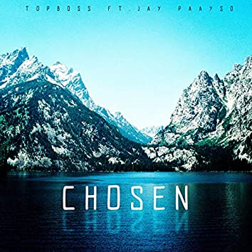 Chosen (feat. Jay Paayso)